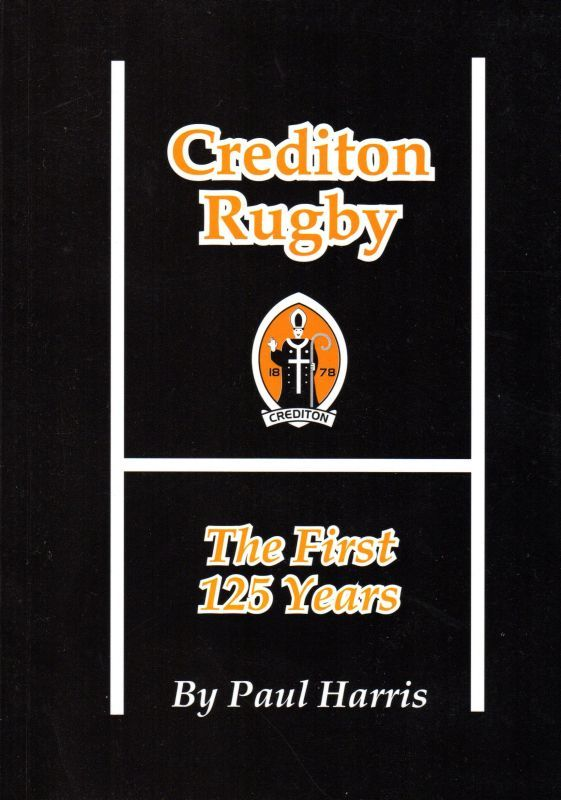Book cover for 'Crediton Rugby - The First 125 Years